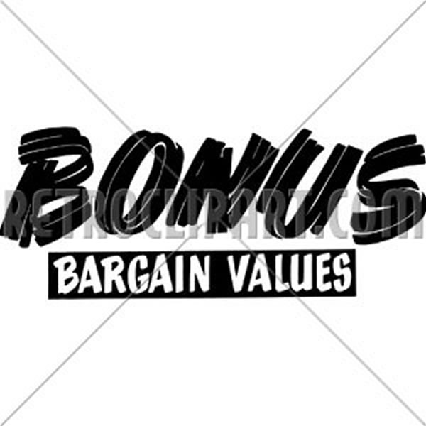 Bonus Bargain Values