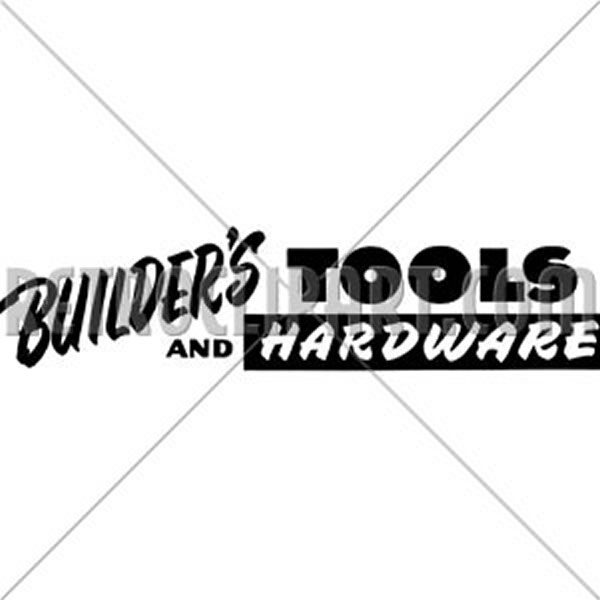 Builder's Hardware Sign