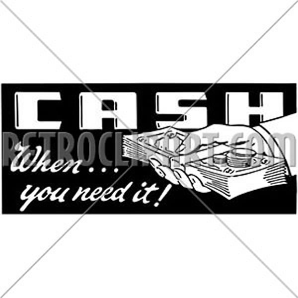 Cash When You Need It 2