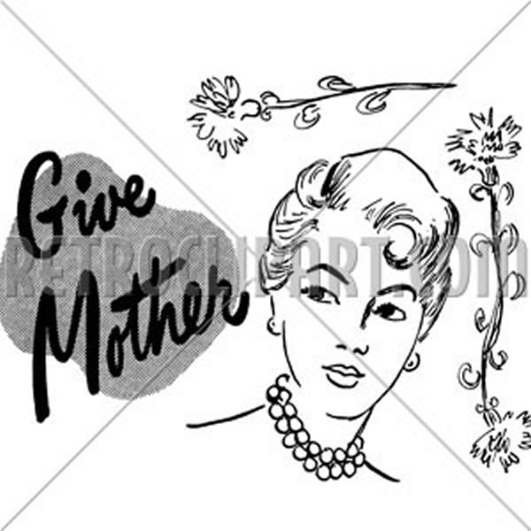 Give Mother