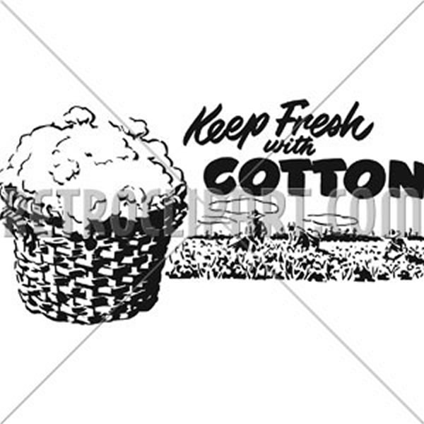 Keep Fresh With Cotton