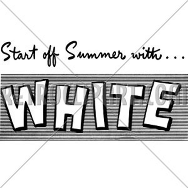 Start Off Summer With White