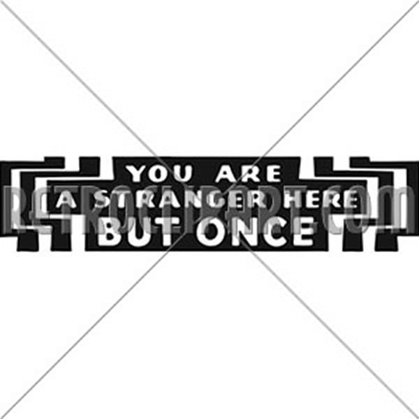 You Are A Stranger 2
